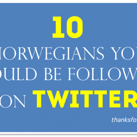 10 Norwegians You Should Be Following on Twitter
